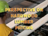 Our Perspective on Hardwood Lumber Pricing