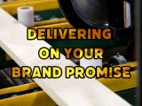 Delivering on Your Brand Promise