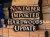 November Imported Hardwoods Update